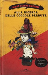 Giulio Cesare Giacobbe - Alla ricerca delle coccole perdute