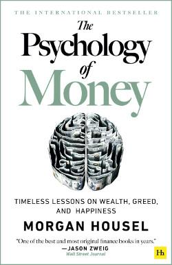 The Psychology Of Money - Housel Morgan