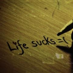 La vita fa schifo